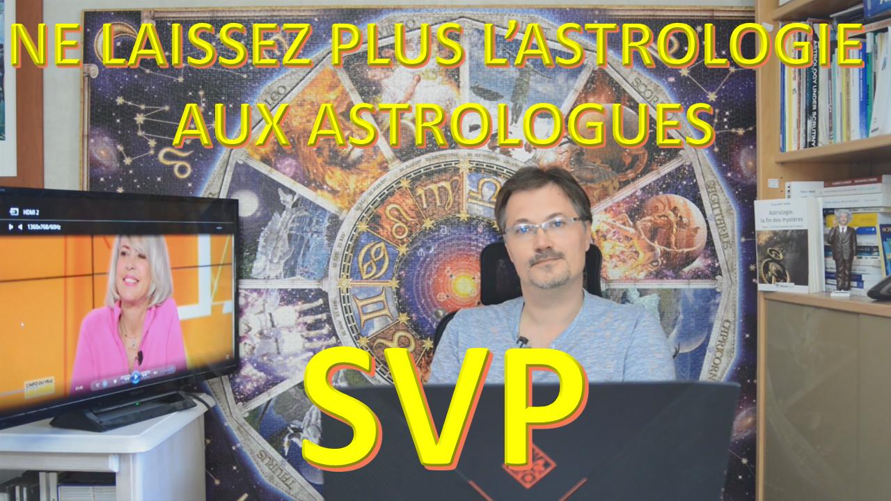 SVP, ne laissez plus l'astrologie aux astrologues
