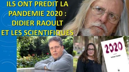 (vidéo 3) Didier Raoult et ces scientifiques qui ont prédit la pandémie (dès 2003) + sources